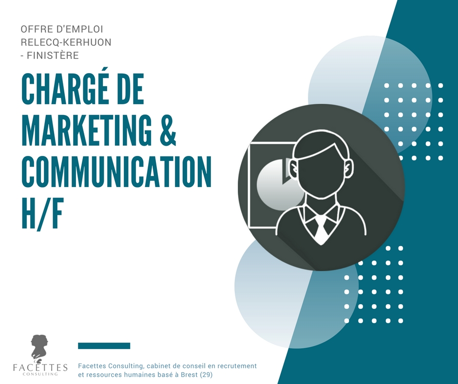 Charg de marketing et communication h f facettes consulting cabinet de recrutement et - Cabinet recrutement communication ...