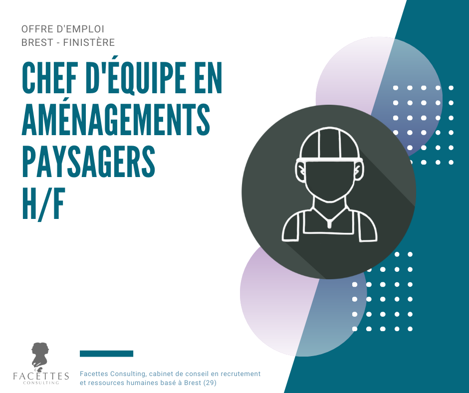 offre emploi brest facettes consulting chef equipe amenagements paysagers
