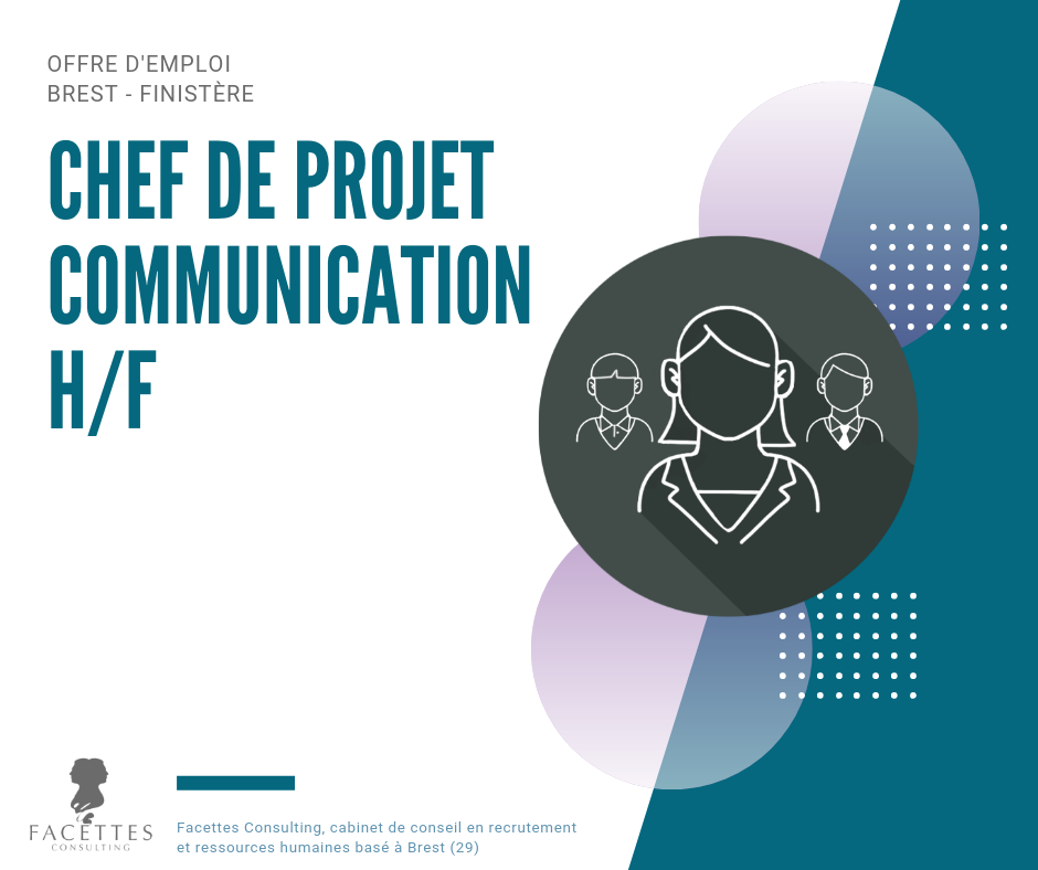 offre emploi brest chef projet communication facettes consulting cabinet recrutement brest